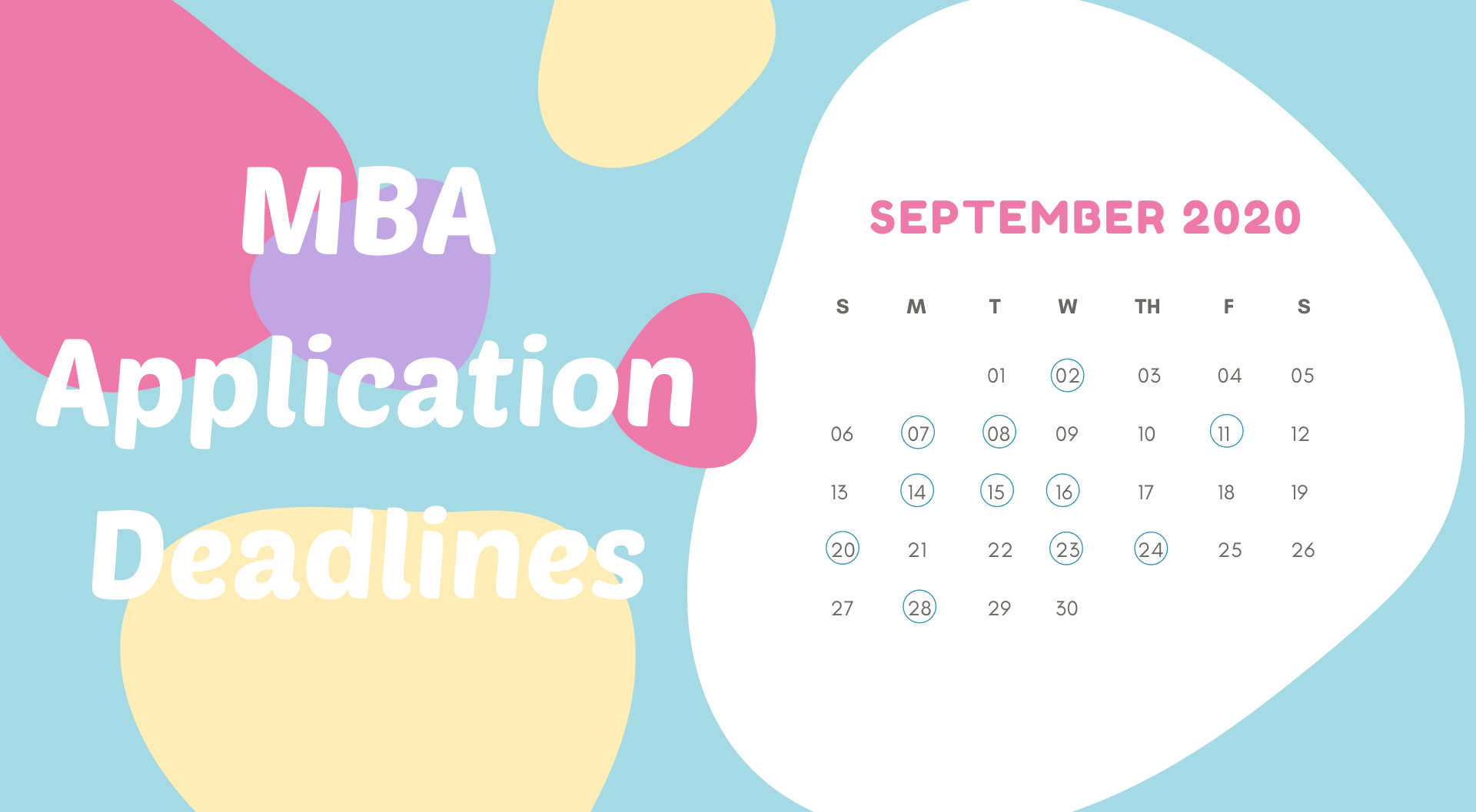 MBA Application Deadlines – September 2020