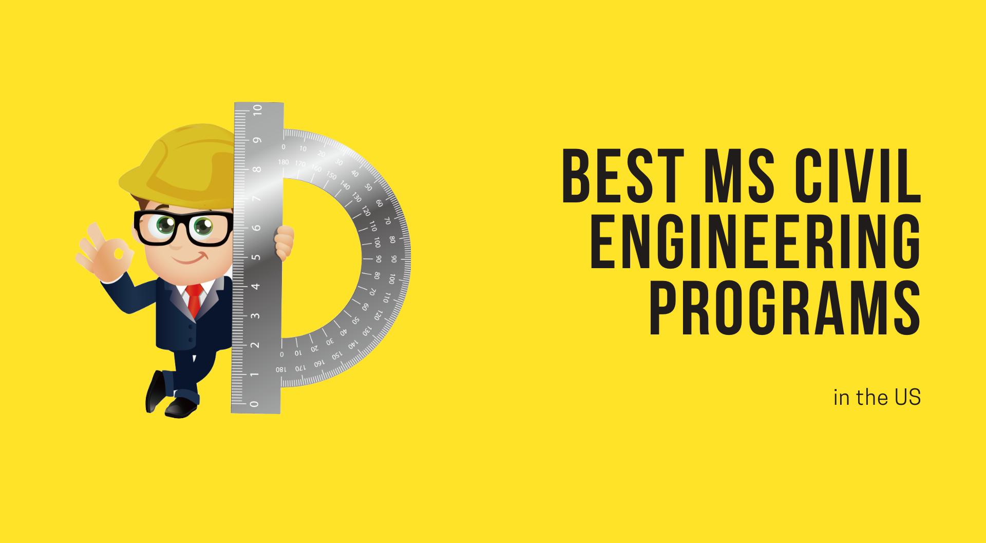 Best MS Civil Engineering Programs in the US