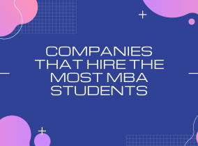 Companies that hire the most MBAs