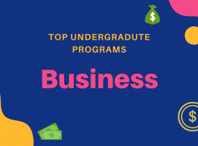Best Undergraduate Business Programs in the US