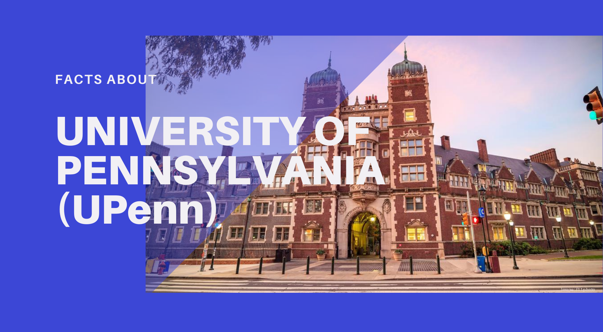 Facts about University of Pennsylvania (UPenn)