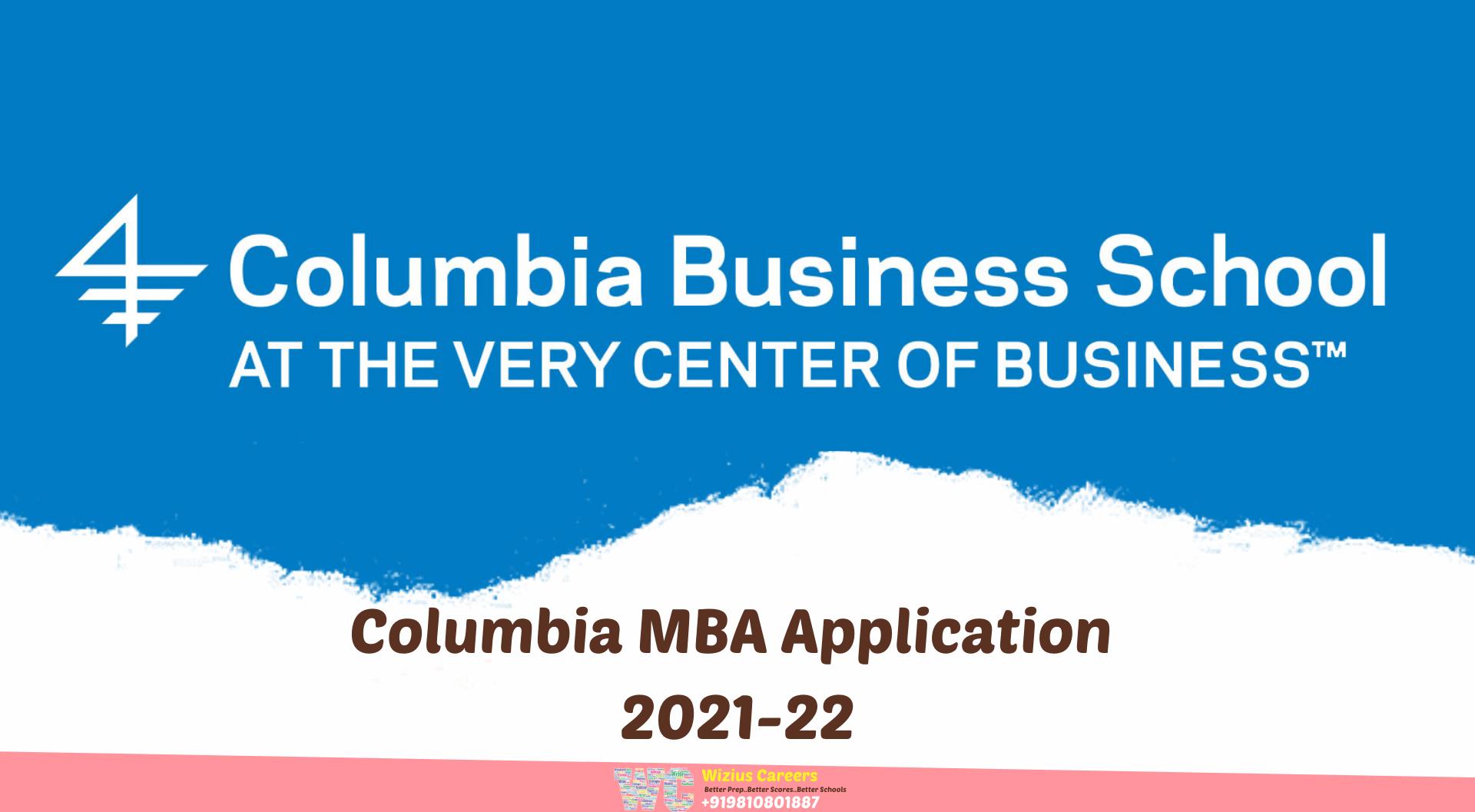 Columbia MBA Application 2021-22