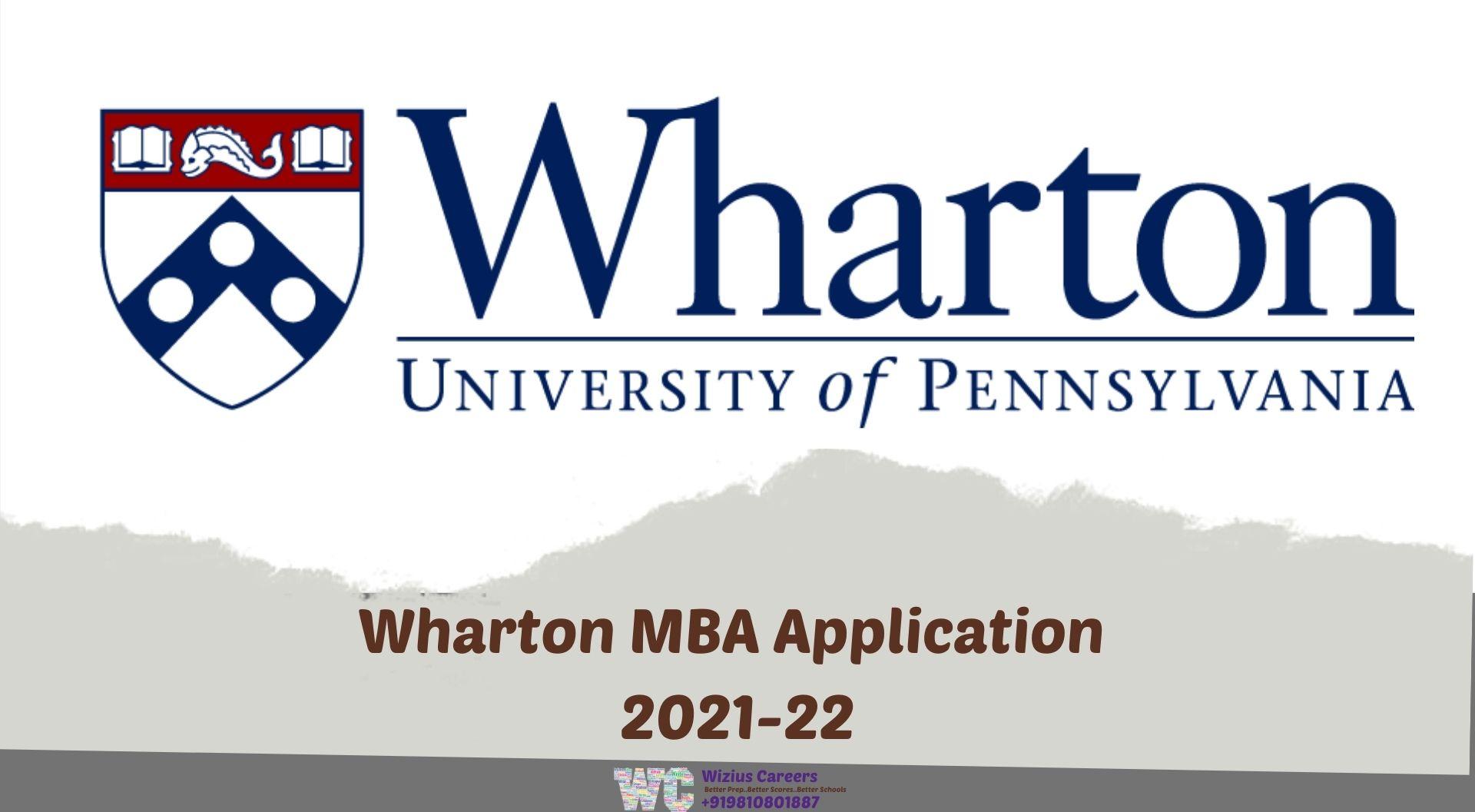Wharton MBA Application 2021-22